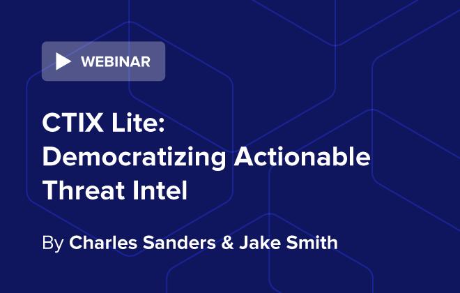 CTIX Lite: Democratizing Actionable Threat Intel